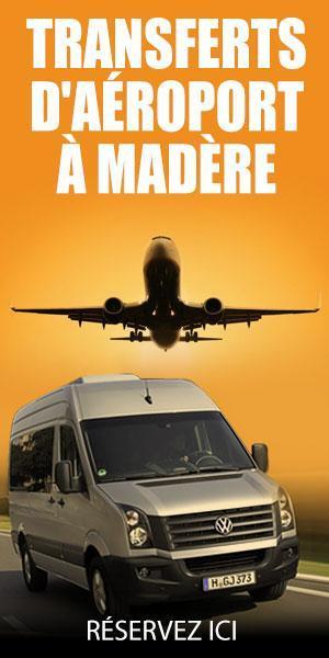 Service de Transfert Aéroport à Madère